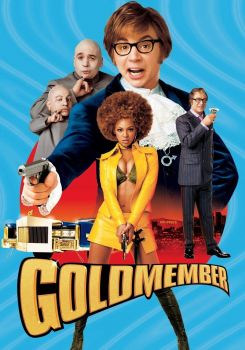 AUSTIN POWERS IN GOLDMEMBER !