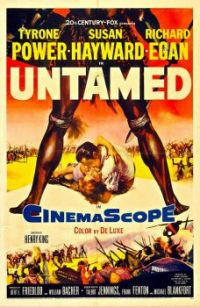 UNTAMED - 1955 MOVIE POSTER TYRONE POWER, SUSAN HAYWARD, RICHARD EGAN