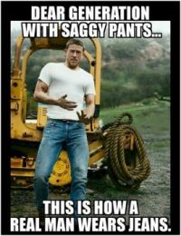 How to wear pants...