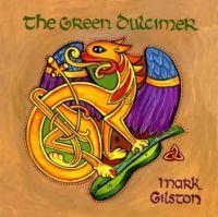 Mark Gilston's, The Green Dulcimer