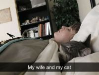 My wife and my cat
