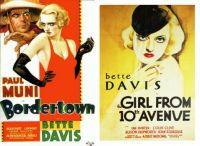 Bordertown ~ 1935 and Girl from 10th Avenue ~ 1935