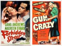 The Forbidden Street ~ 1949 and Gun Crazy ~ 1950