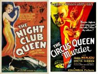 The Night Club Queen ~ 1934 and The Circus Queen Murder ~ 1933