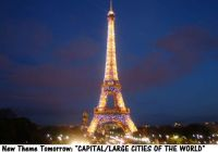 "New Theme Tomorrow: ""CAPITALS/LARGE CITIES OF THE WORLD""  Enjoy.  Let's see those vacation photos."