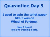 Quarantine Day 5
