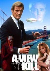 JAMES BOND 007--A VIEW TO A KILL !