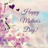 Good Morning - Happy Mother's Day!