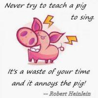 Teaching a Pig