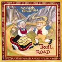 Mark Gilston's, Troll Road