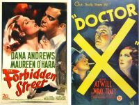 Forbidden Street ~ 1949 and Doctor X ~ 1932