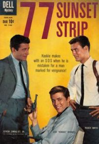 77 SUNSET STRIP - 1959 DELL COMIC  EFREM ZIMBALIST JR, ROGER SMITH & EDWARD BYRNES