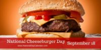 Today Is National Cheeseburger Day!!