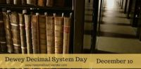 Today Is Dewey Decimal System Day!!