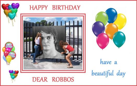 Happy Birthday Robbos