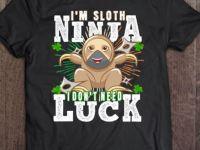 Funny Ninja Sloth Irish for you