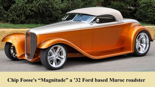 Chip Foose's ?Magnitude? a ?32 Ford based Muroc roadster