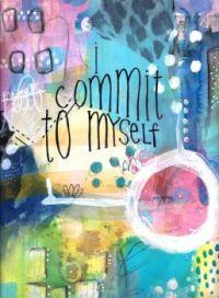 I commit to myself