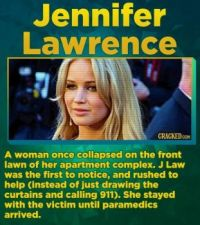 14 Famous Actors Who Have Straight-Up Saved A Life - Jennifer Lawrence