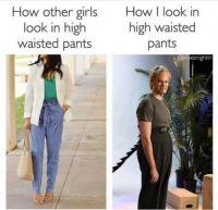 High Waisted Pants lol
