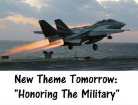 "New Theme Tomorrow:  ""HONORING THE MILITARY""  Have a good week, everyone."