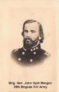Brig. Gen. John Hunt Morgan. The 39th Brigade, XIV Army