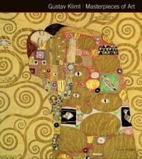 Gustav Klimt Masterpieces of Art Author: Susie Hodge