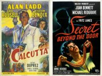 Calcutta ~ 1947 and Secret Beyond the Door ~ 1948