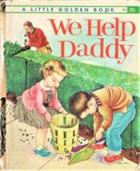 Themes Vintage illustrations/pictures - We Help Daddy Book Cover