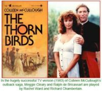 THEME:  TV Miniseries with Richard Chamberlain   The Thorn Birds (more under Sue49 today)