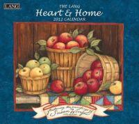 LANG 2012 Wall Calendar Heart & Home