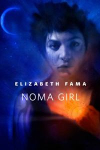 Noma Girl by Elizabeth Fama art by Robert Hunt Tor.com