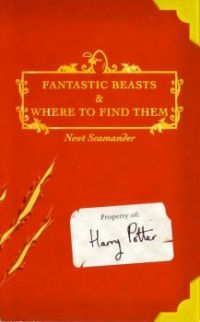Fantastic Beasts and Where to Find Them - Newt Scamander (J.K. Rowling)