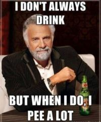 I don't always drink