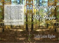 Romancing The Tree Hugger